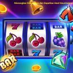 Menangkan Slot Online dan Dapatkan Hasil Keuntungannya